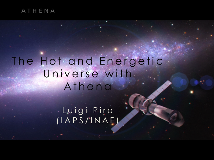 The Hot and Energetic Universe with Athena